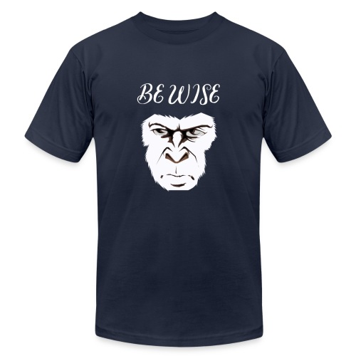 Be Wise - Unisex Jersey T-Shirt by Bella + Canvas