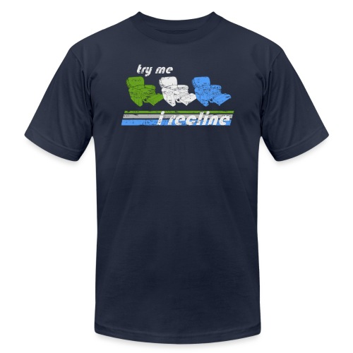 I Recline - Unisex Jersey T-Shirt by Bella + Canvas