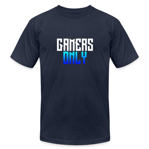 Gamers only - Unisex Jersey T-Shirt by Bella + Canvas
