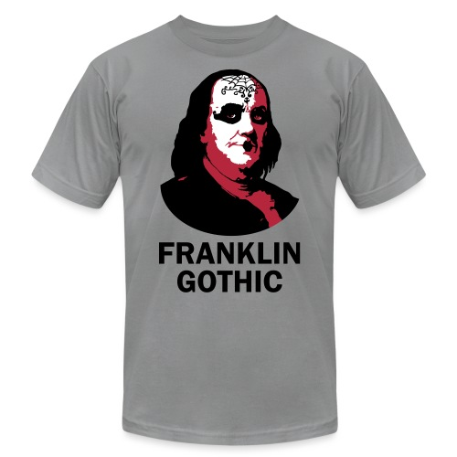 Franklin Gothic - Unisex Jersey T-Shirt by Bella + Canvas