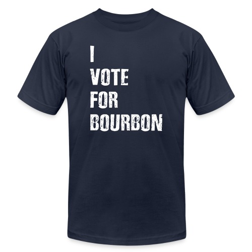 I Vote For Bourbon - Unisex Jersey T-Shirt by Bella + Canvas