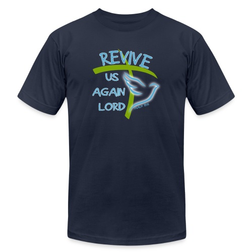 Revive us again - Unisex Jersey T-Shirt by Bella + Canvas