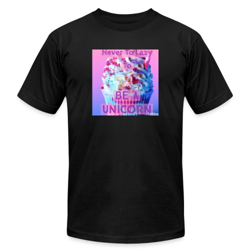 Never To Lazy To Be A Unicorn - Unisex Jersey T-Shirt by Bella + Canvas