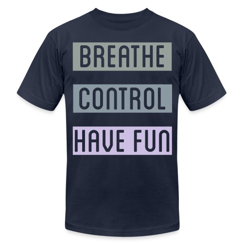 breathecontrolhavefun orig - Unisex Jersey T-Shirt by Bella + Canvas
