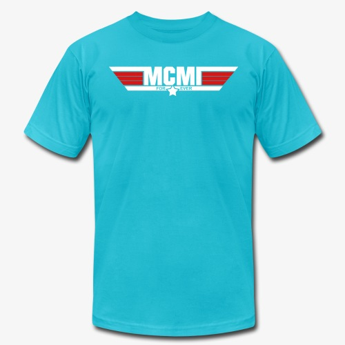 mcmiforever2 - Unisex Jersey T-Shirt by Bella + Canvas