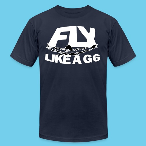 Fly Like a G 6 - Unisex Jersey T-Shirt by Bella + Canvas