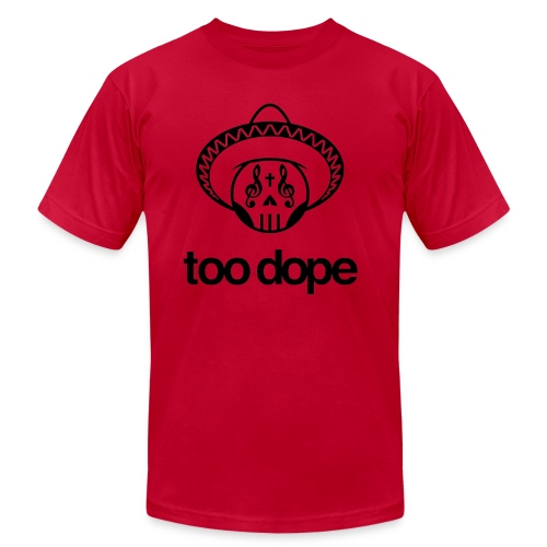 2Dope. - Unisex Jersey T-Shirt by Bella + Canvas