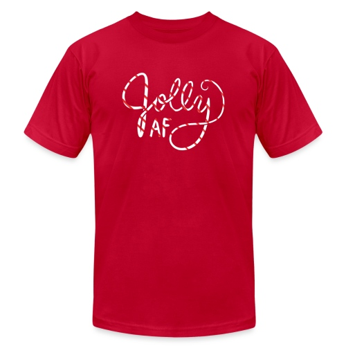 Jolly AF - Unisex Jersey T-Shirt by Bella + Canvas