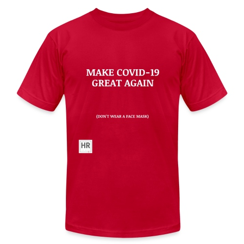 Make Covid-19 Great Again! - Unisex Jersey T-Shirt by Bella + Canvas