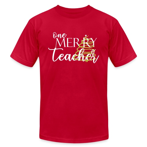 One Merry Teacher Christmas Tree Teacher T-Shirt - Unisex Jersey T-Shirt by Bella + Canvas