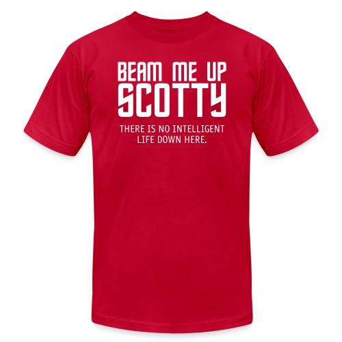 Beam Me Up Scotty - Unisex Jersey T-Shirt by Bella + Canvas