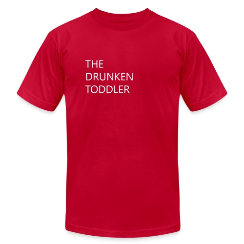 Drunken Toddler - Unisex Jersey T-Shirt by Bella + Canvas
