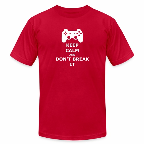 Keep Calm and don't break your game controller - Unisex Jersey T-Shirt by Bella + Canvas