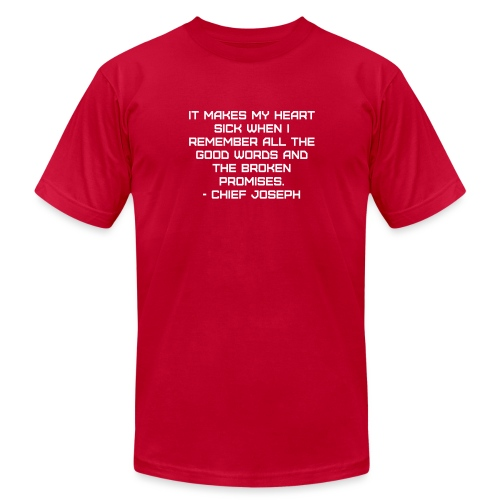 Chief Joseph Quote - Unisex Jersey T-Shirt by Bella + Canvas