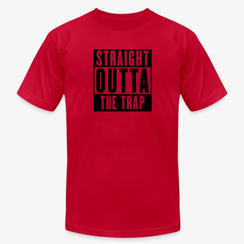 Straight Outta The Trap - Unisex Jersey T-Shirt by Bella + Canvas