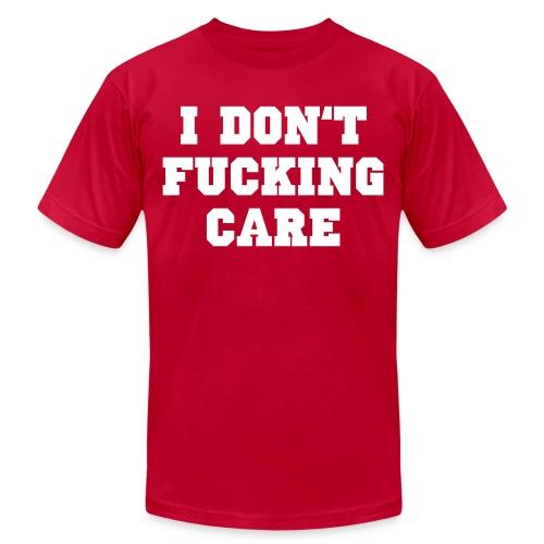 I don't fucking care - Men's Jersey T-Shirt