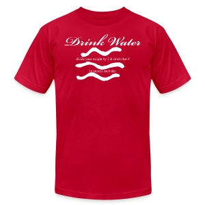 Drink water - Men's T-Shirt by American Apparel