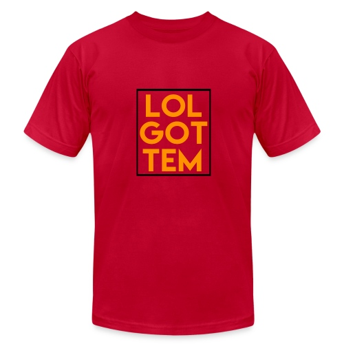 LOL GOTTEM T-Shirt - Men's  Jersey T-Shirt