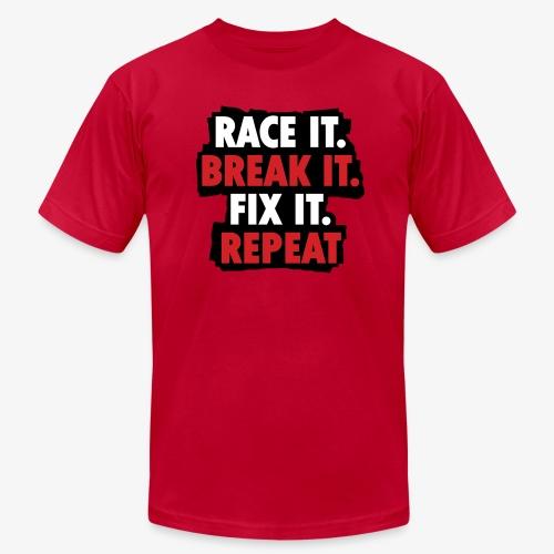 race it break it fix it repeat - Men's Jersey T-Shirt