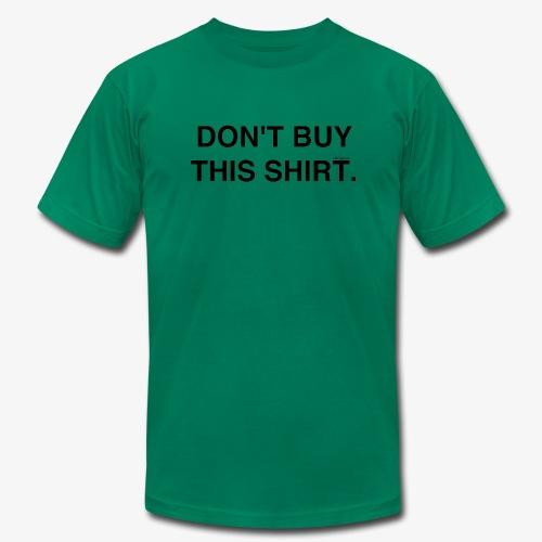 dont - Men's Fine Jersey T-Shirt