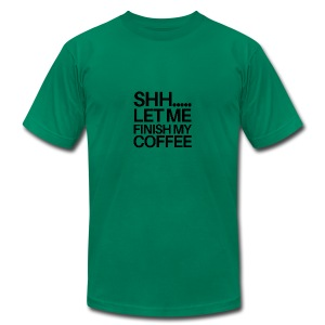 SHH Let me finish Coffee Mug - Men's T-Shirt by American Apparel