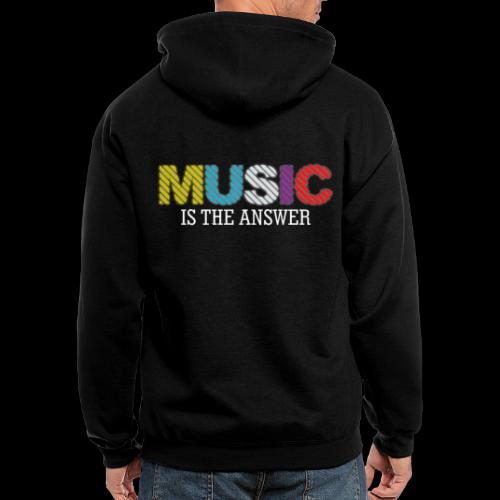Music Is The Answer! - Men's Zip Hoodie