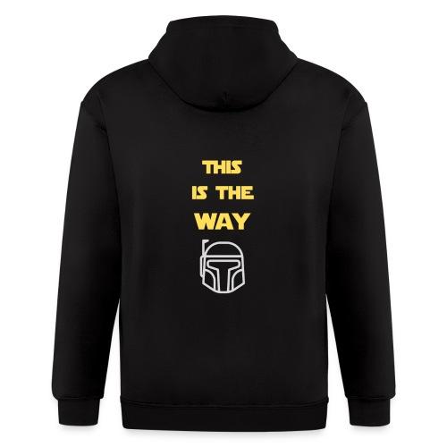 This is the Way - Men's Zip Hoodie