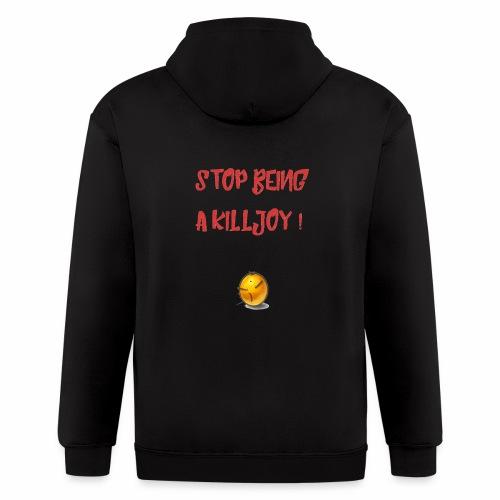 No Killjoy - Men's Zip Hoodie