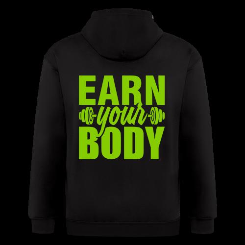 Earn your body - Men's Zip Hoodie