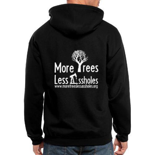 More Trees Less Assholes - Men's Zip Hoodie
