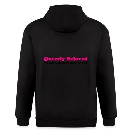 Queerly Beloved - Mug - Men's Zip Hoodie