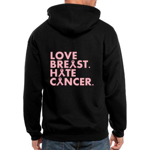 Love Breast. Hate Cancer. Breast Cancer Awareness) - Men's Zip Hoodie