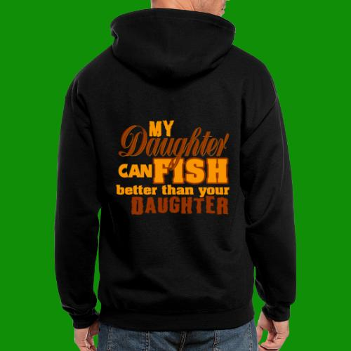 My Daughter Can Fish - Men's Zip Hoodie