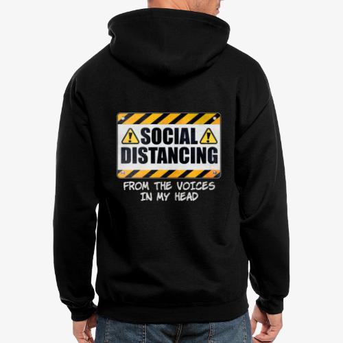 Social Distancing from the Voices In My Head - Men's Zip Hoodie