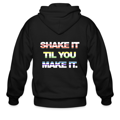 shake It Til You Make It - Men's Zip Hoodie