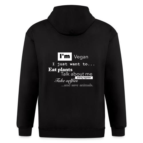 I'm a Vegan - Men's Zip Hoodie