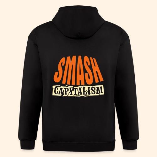 Smash Capitalism - Men's Zip Hoodie