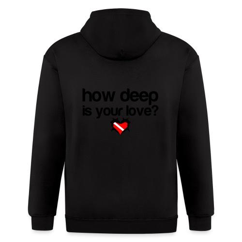 How Deep is your Love - Men's Zip Hoodie