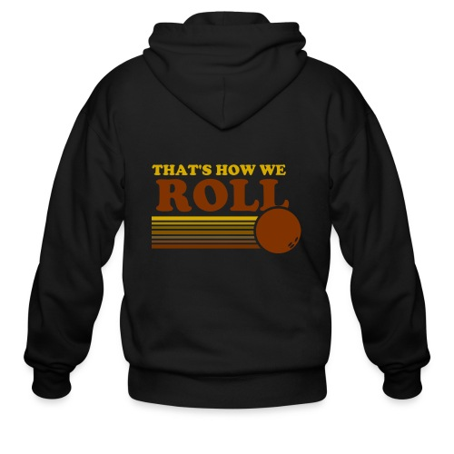 we_roll - Men's Zip Hoodie