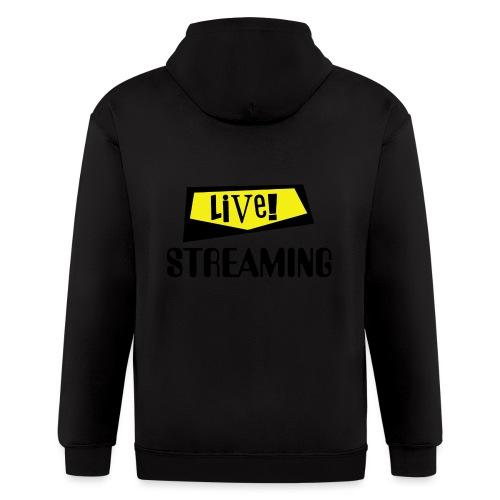 Live Streaming - Men's Zip Hoodie