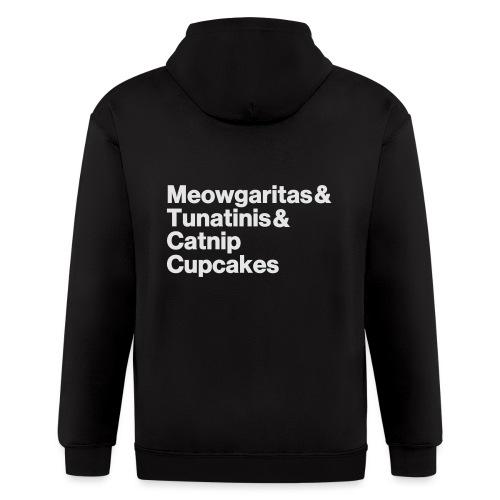 meowgaritas & tunatinis & catnip cupcakes - Men's Zip Hoodie