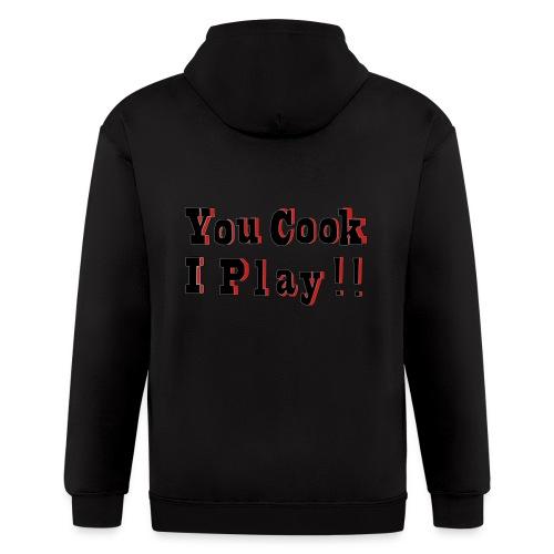 2D You Cook I Play - Men's Zip Hoodie