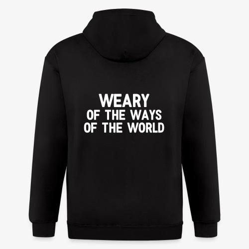 Weary - Men's Zip Hoodie
