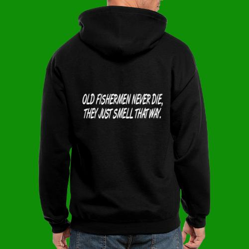 Old Fishermen Never Die - Men's Zip Hoodie