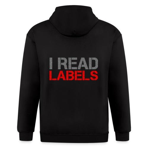 I READ LABELS - Men's Zip Hoodie