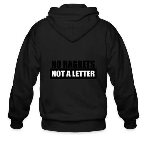 No Ragrets, Not A Letter - Men's Zip Hoodie