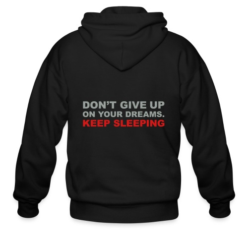 Don't give up on your dreams 2c (++) - Men's Zip Hoodie