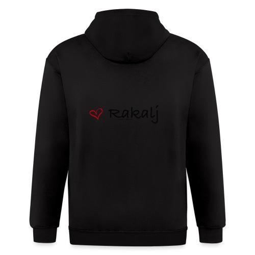 I love Rakalj - Men's Zip Hoodie