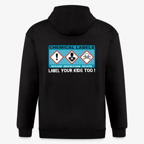 LABEL YOUR KIDS TOO ! - Men's Zip Hoodie