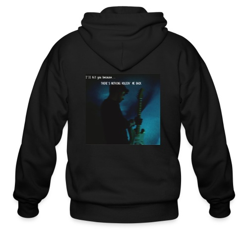 There's nothing holdin' me back - Men's Zip Hoodie